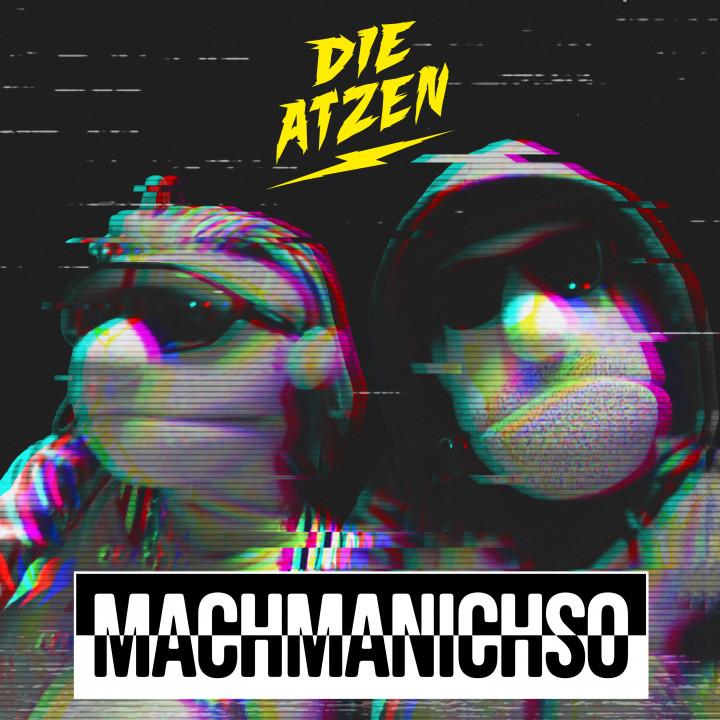Die Atzen-MachMaNichSo Cover