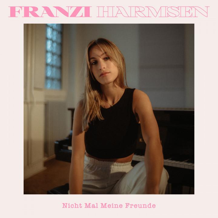 Franzi Harmsen - Nicht mal meine Freunde - Cover