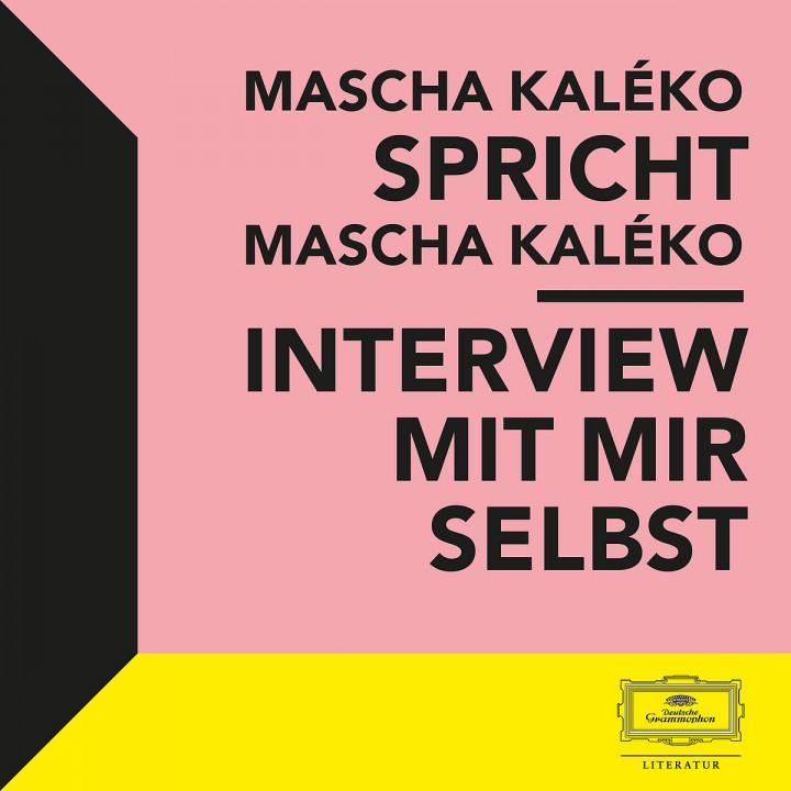 Mascha Kaléko spricht Mascha Kaléko: Interview mit mir Selbst