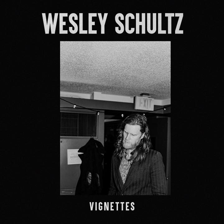 Wesley Schultz Vignettes
