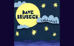 Dave Brubeck, Zum Verschlafen viel zu schön - Dave Brubecks Lullabies sind erschienen
