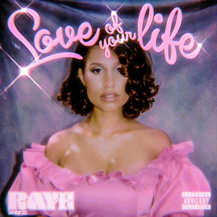 Love Of My Life Raye