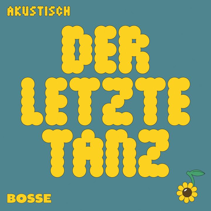 BOSSE - Der Letzte Tanz (Akustik)