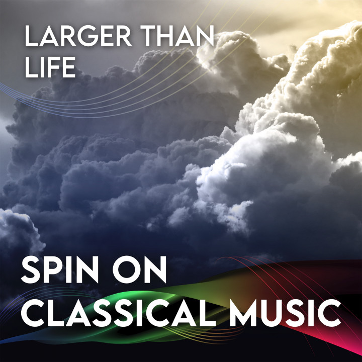 Spin On Classical Music 3 - Larger Than Life eAlbum Cover