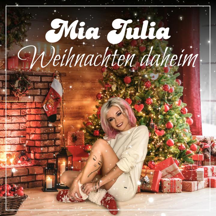 Mia Julia - Weihnachten daheim - Cover