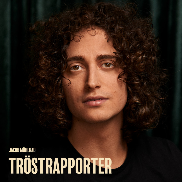 Jacob Mühlrad - Tröstrapporter