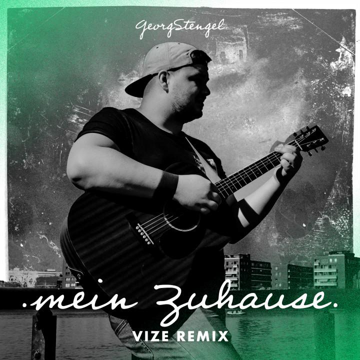 Georg Stengel Mein Zuhause VIZE REMIX