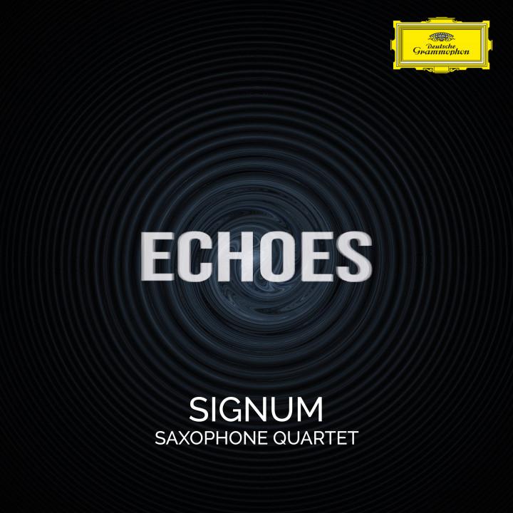 Echoes Signum Saxophone  Quartet Cover