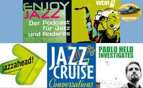 Auf Streife im Netz, Podcasts für Jazz-Aficionados jeglicher Couleur