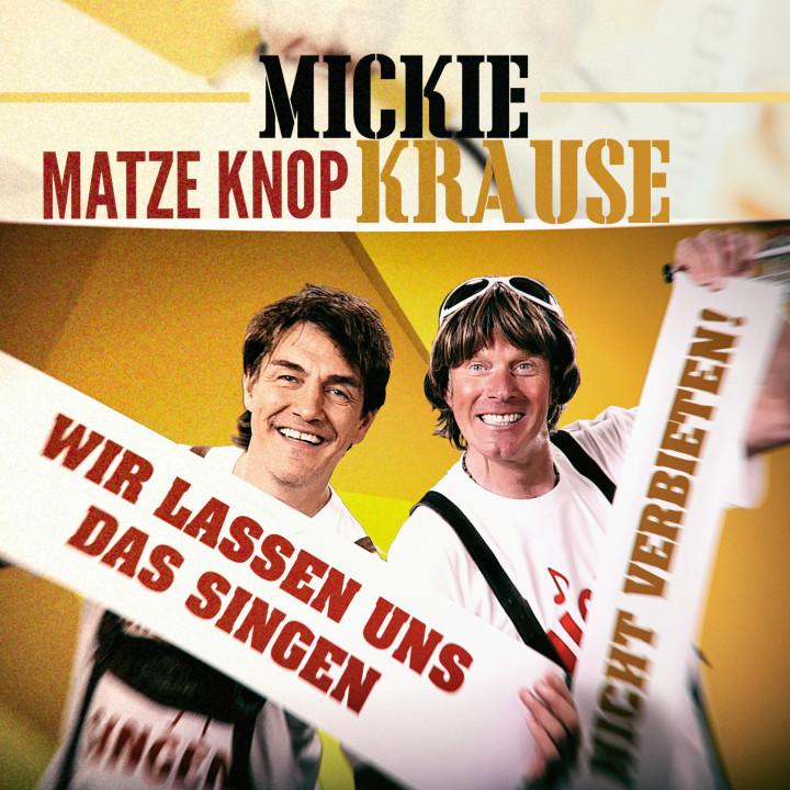 Mikie Krause - Wir lassen uns das Singen nicht verbieten (feat. Matze Knop) - Cover