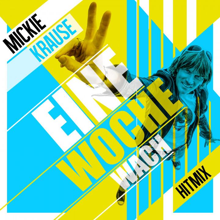 Mickie Krause - Eine Woche wach Hitmix - Cover