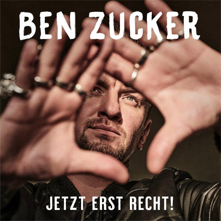 Ben Zucker - Jetzt erst recht! - Cover