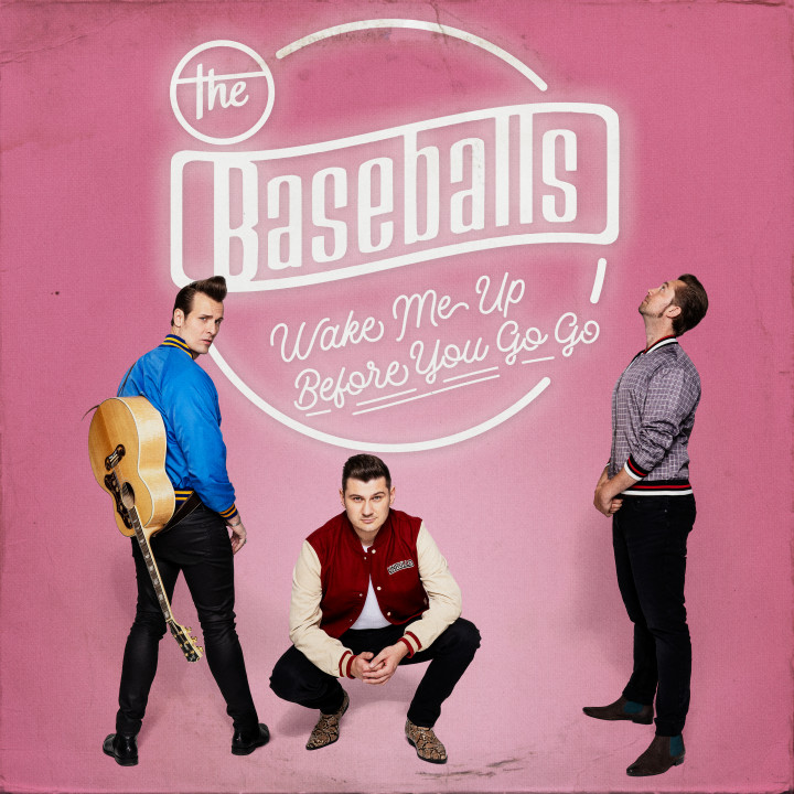 The Baseballs - Wake me up before you go go - Cover