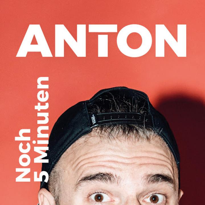 ANTON - Noch 5 Minuten