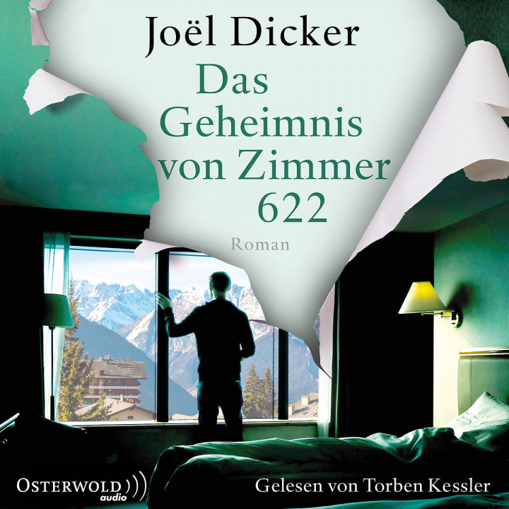 Joel Dicker: Das Geheimnis von Zimmer 622
