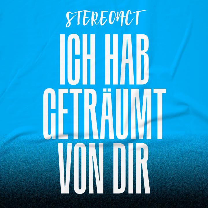 Stereoact - Ich hab geträumt von dir - Cover