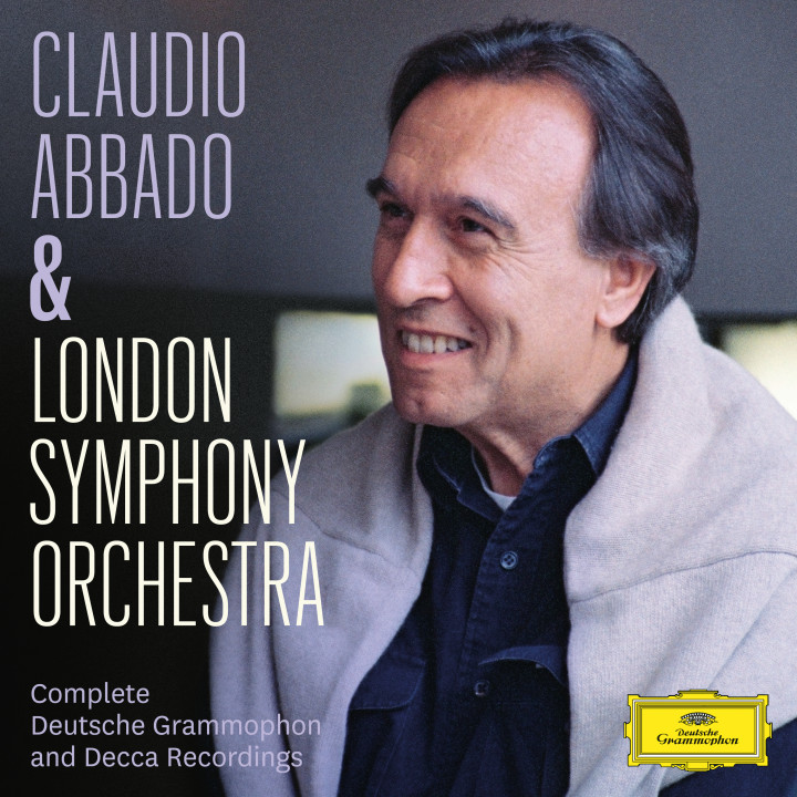 Claudio Abbado und London Symphony Orchestra - Complete Deutsche Grammophon and Decca Recordings