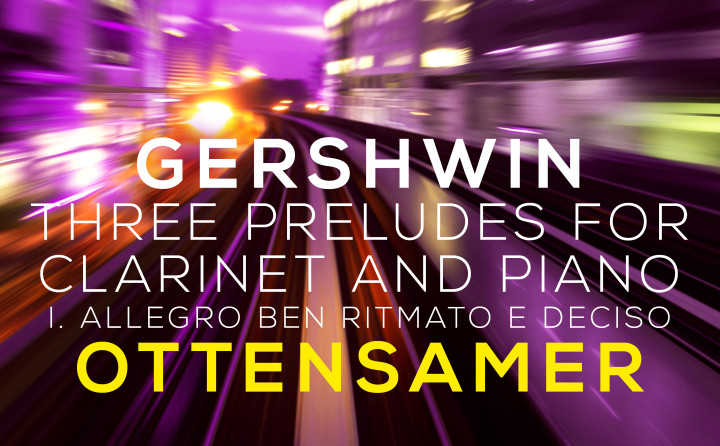 Musical Moments - Gershwin - Three Preludes - Andreas Ottensamer