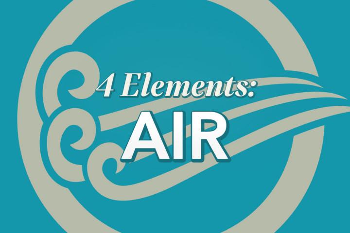 4 Elements: Air