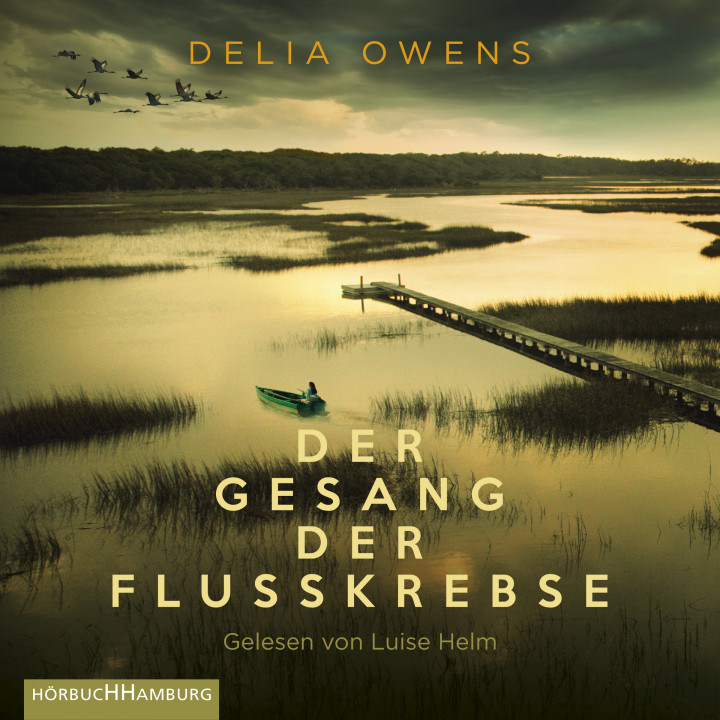 Delia Owens der gesang der flusskrebse