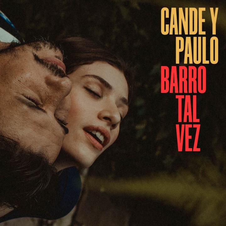 Cande Y Paulo - Barro TalV