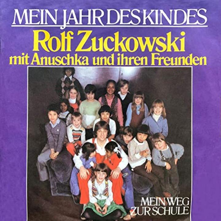 Rolf Zuckowski mit Anuschka und ihren Freunden: Mein Jahr des Kindes / Mein Weg zur Schule