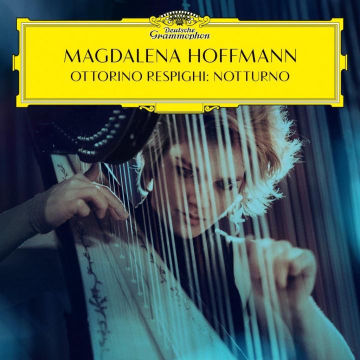 Magdalena Hoffmann - Respighi: Notturno Cover