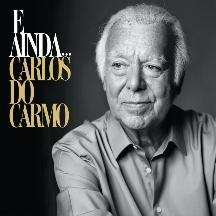 Carlos Do Carmo - E Ainda... (2CD +Obrigado! Live 2019)