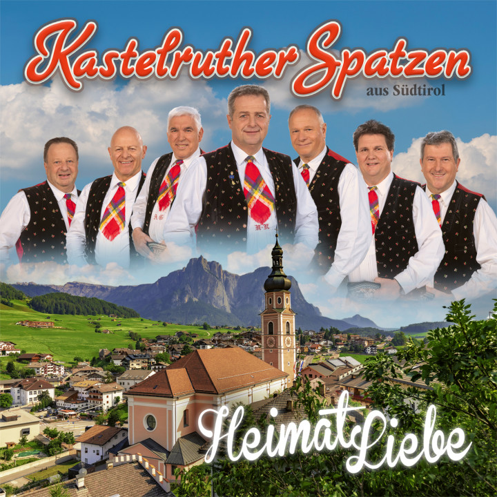 Kastelruther Spatzen - HeimatLiebe - Cover