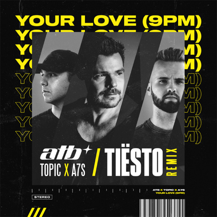 Your Love (9PM) – Tiësto Remix