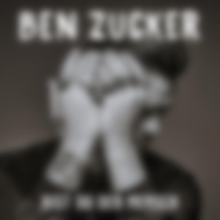 Ben Zucker - Bist du der Mensch - Cover