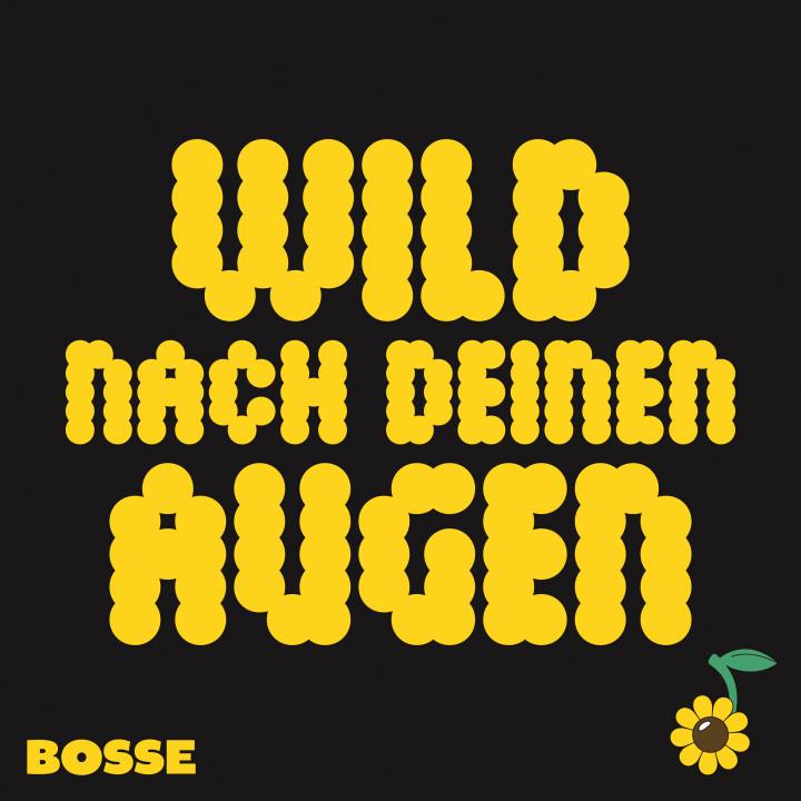 BOSSE - Wild nach deinen Augen - Cover