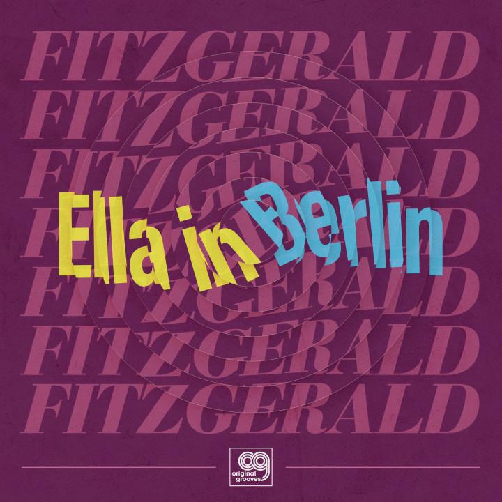 Original Grooves – Ella In Berlin  (RSD exclusive)