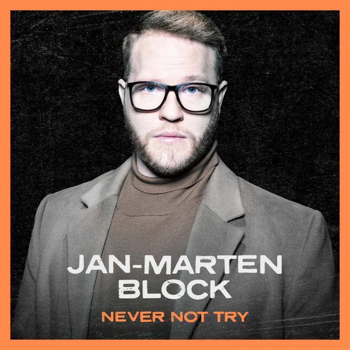 Jan-Marten Block - Never not Try - Cover