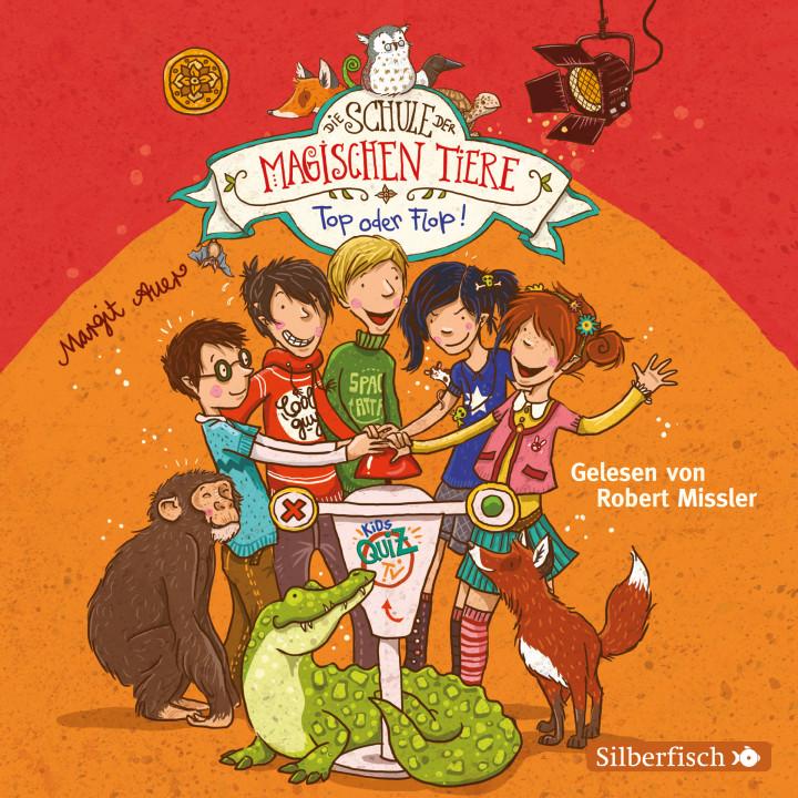 Margit Auer - Band 05: Die Schule der magischen Tiere: Top oder Flop! 9783867425537