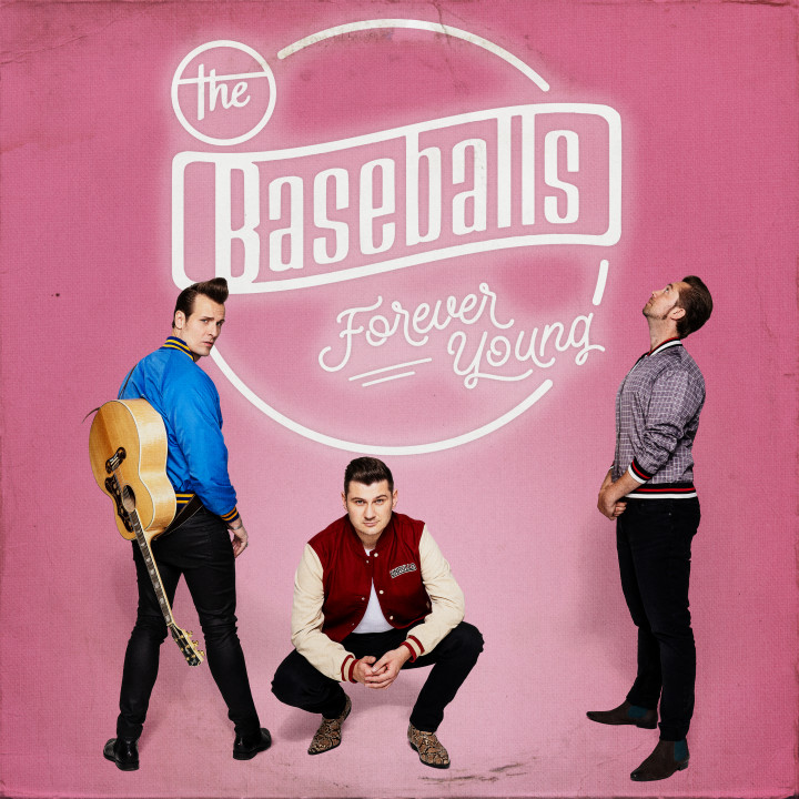 The Baseballs - Forever Young - Cover