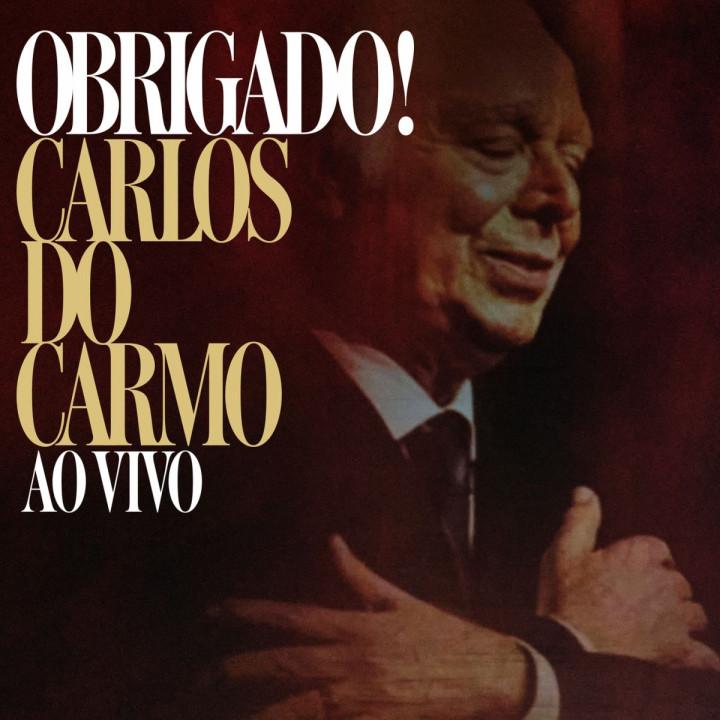 Carlos Do Carmo - Obrigado!