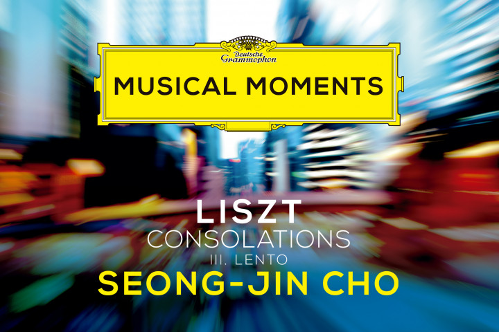 Seong-Jin Cho Consolations Musical Moments
