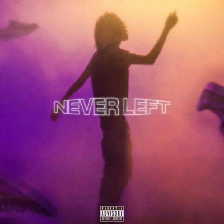 Never Left