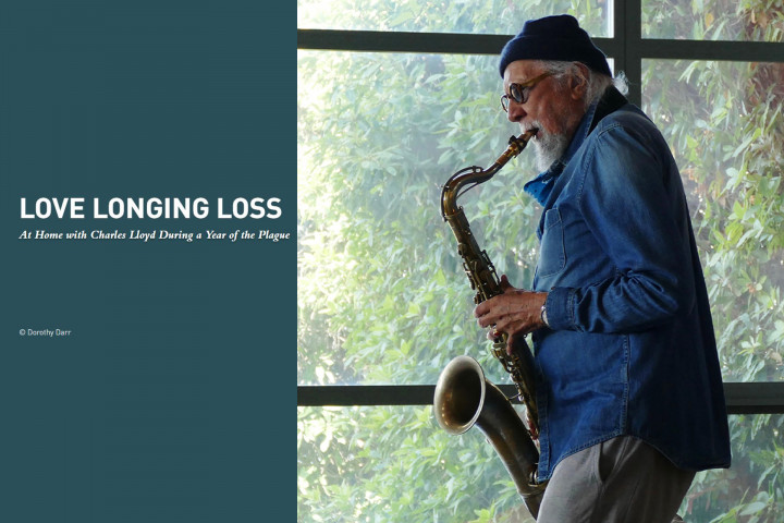 Charles Lloyd - Love Longing Loss