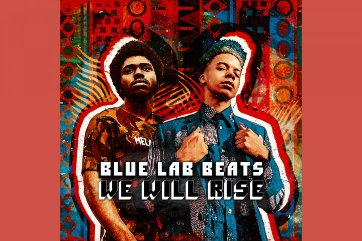 Blue Lab Beats - We Will Rise (EP)