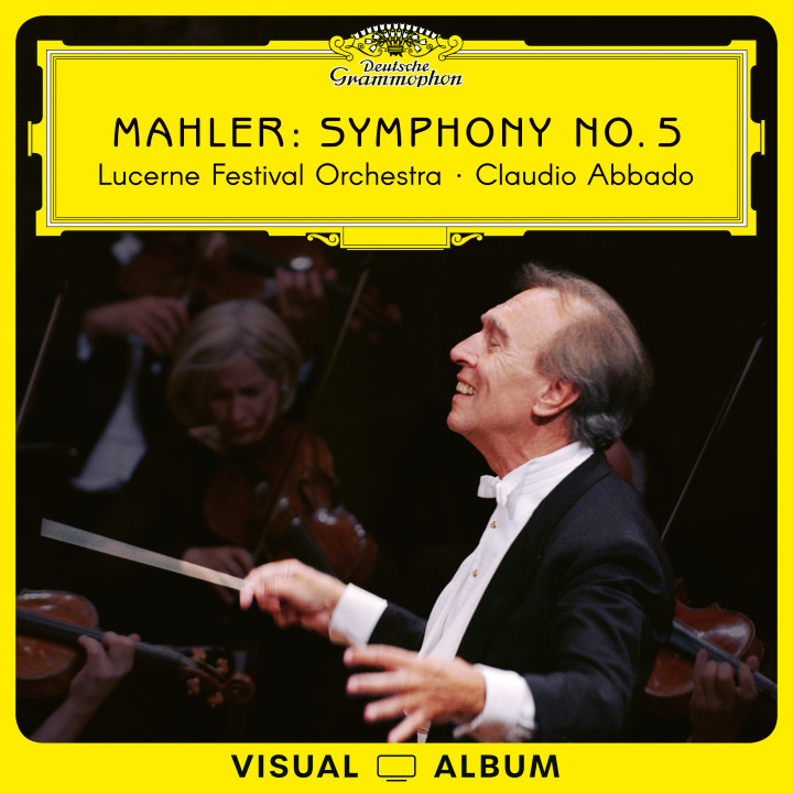 Claudio Abbado - Mahler: Symphony No. 5 (Visual Album) Cover