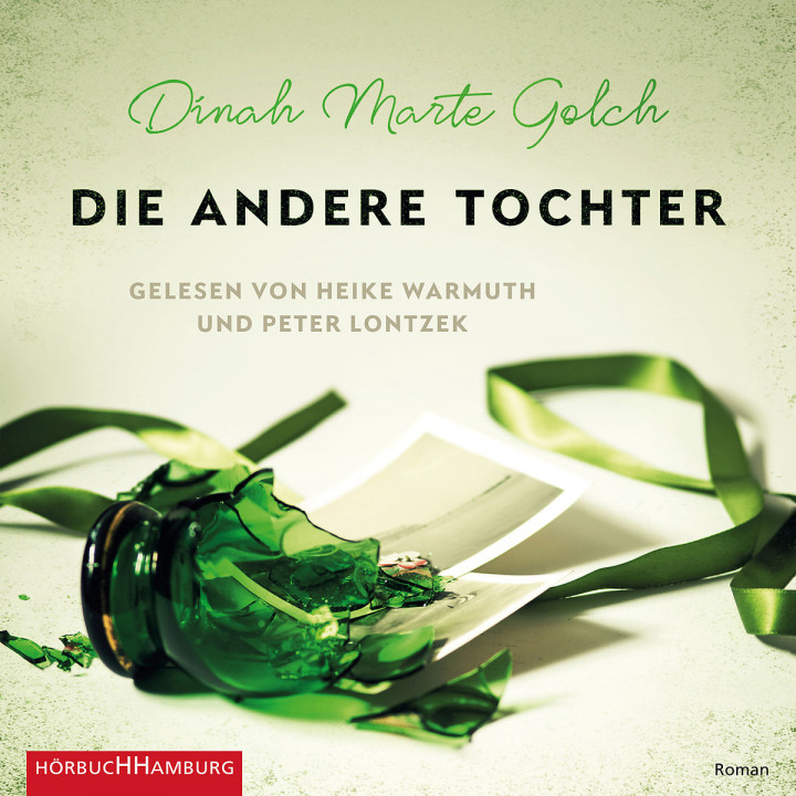 Dinah Marte Golch: Die andere Tochter