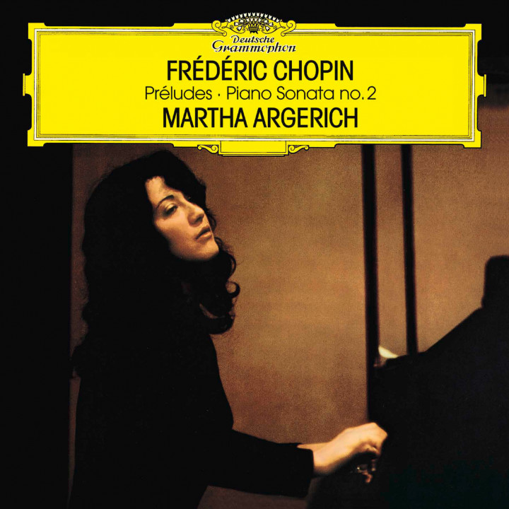 Martha Argerich Chopin: 24 Préludes, Op. 28; Prélude No.25 in C Sharp Minor, Op. 45; Prélude No. 26 in A Flat, Op. posth.; Piano Sonata No.2 in B Flat Minor, Op. 35 eAlbum Cover