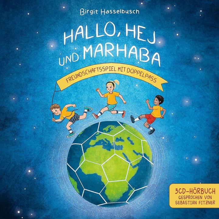 Hallo, Hej und Marhaba - Freundschaftsspiel mit Doppelpass