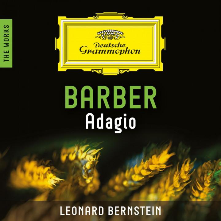 Bernstein - Barber: Adagio for Strings