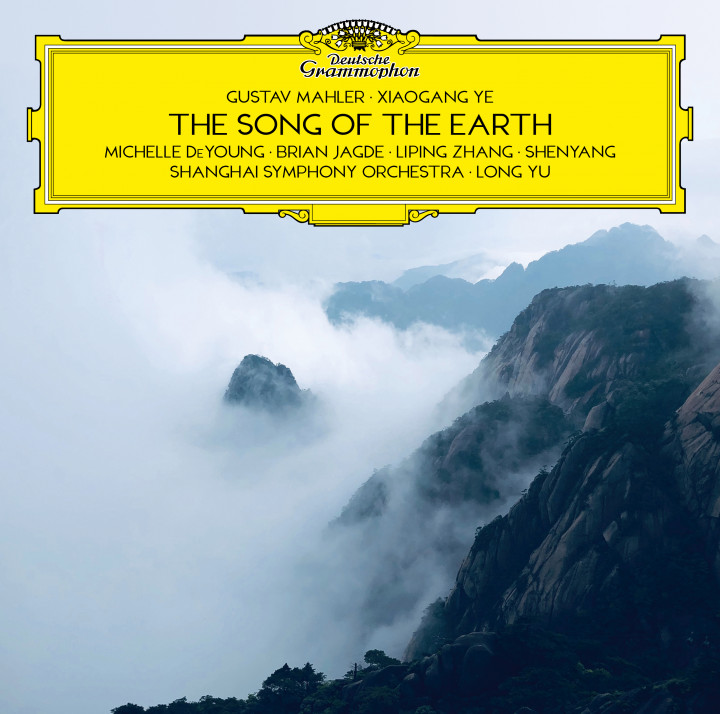 Long Yu - Mahler & Ye: The Song of the Earth Cover