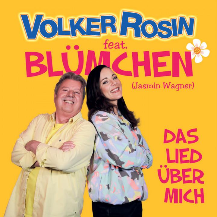 """Volker Rosin feat. Blümchen """"Das Lied über mich"""""""