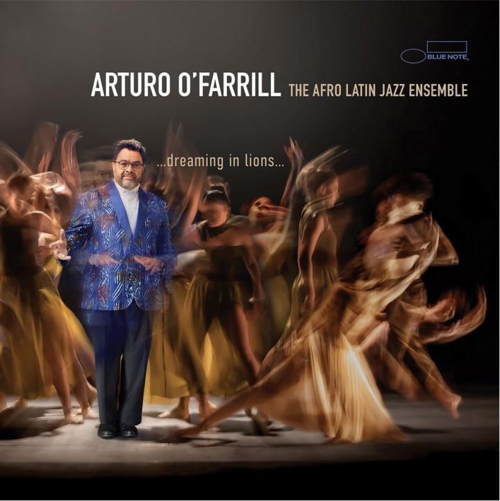 Arturo O'Farrill - …dreaming in lions…