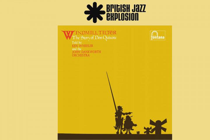 "British Jazz Explosion: ""Windmill Tilter"" - Ken Wheeler"